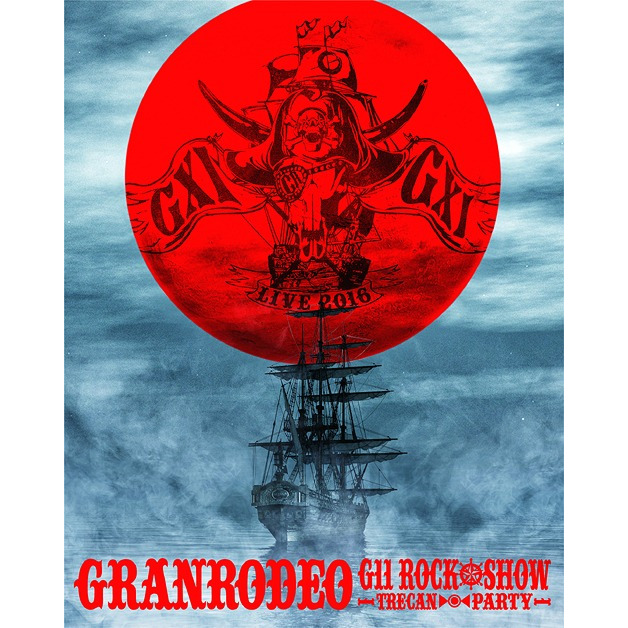 GRANRODEO Live 2016 G11 Rock Show - Trecan Party