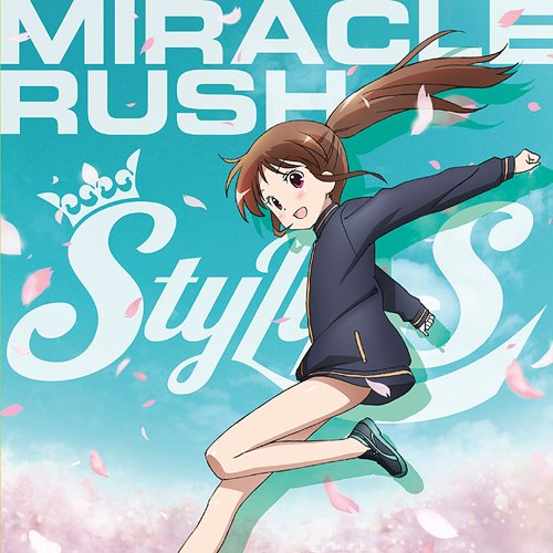 Saki Achiga Hen episode of side-A OP : Miracle Rush [Regular Edition]