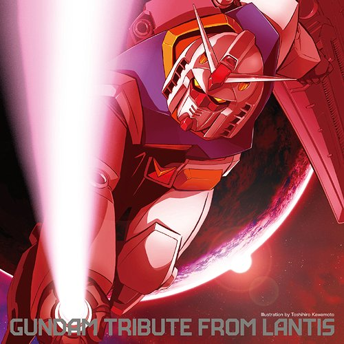 Gundam Tribute from Lantis