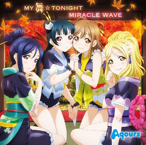 MY Mai TONIGHT / MIRACLE WAVE