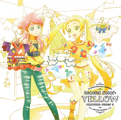 Aikatsu Friends! Insert Song Single 2 Second Color: YELLOW