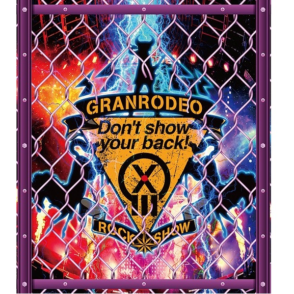 GRANRODEO Live 2018 G13 Rock Show Don't show your back! Blu-ray